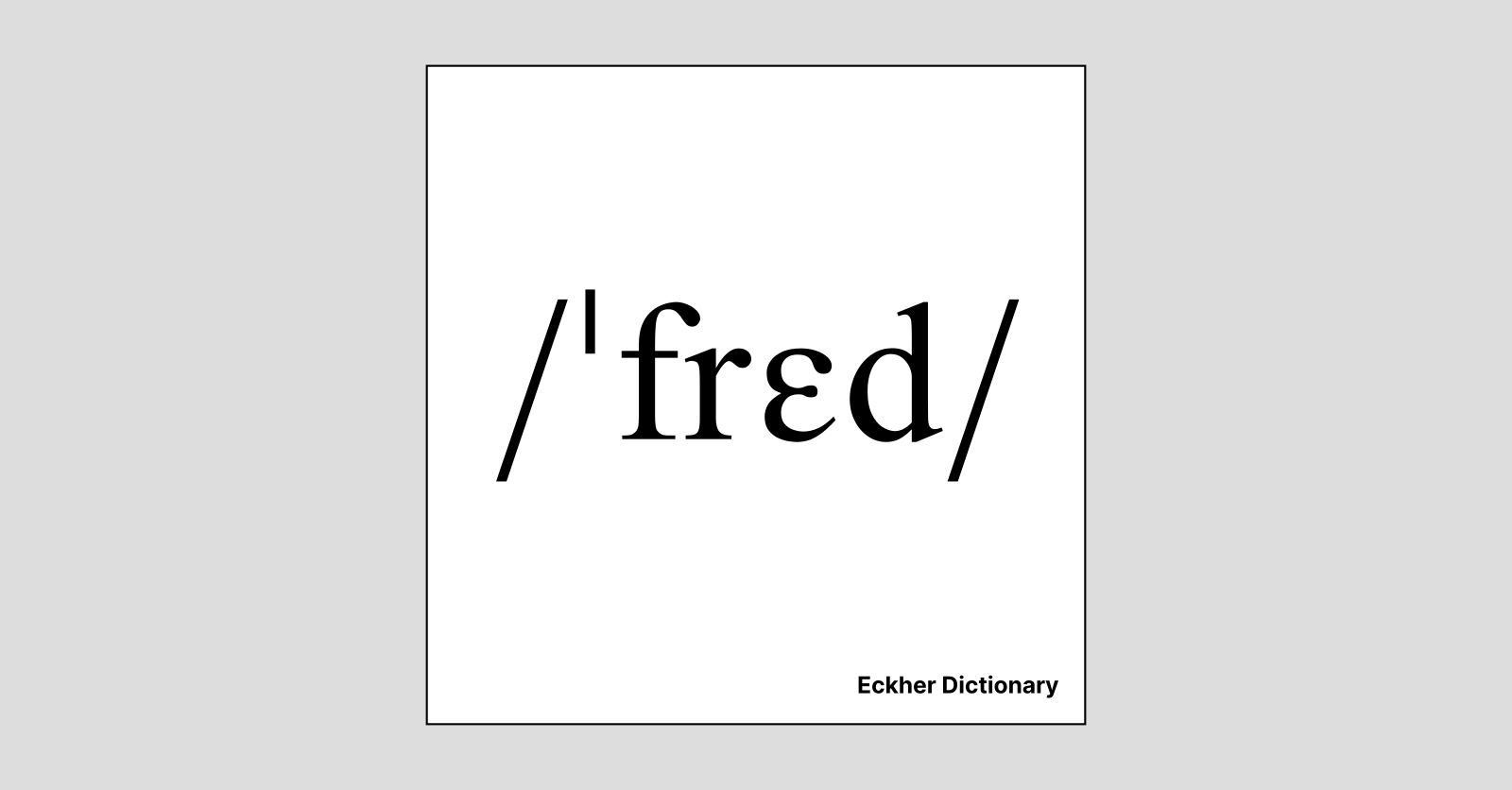 Fred - Eckher Dictionary
