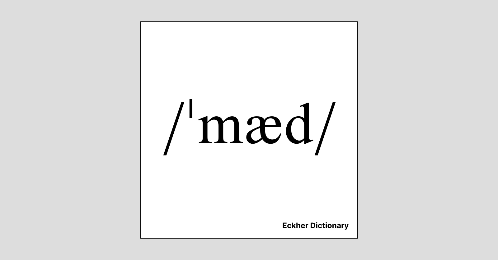 mad - Eckher Dictionary